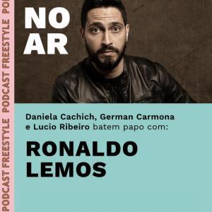 Ronaldo Lemos I Tecnologia e line-ups inusitados