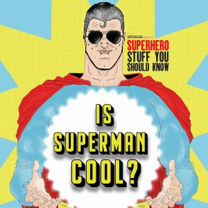 Is Superman cool?