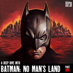 Batman in the Time of Coronavirus-like Pandemics - Part Four: Batman: No Man's Land - Part One