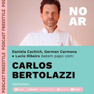 CARLOS BERTOLAZZI I SIGA O CHEF