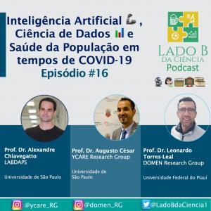 Episódio #16 – Inteligência Artificial, Ciência de Dados e Saúde da População em tempos de COVID-19  - c/ Dr. Alexandre Chiavegatto