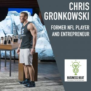 EP016 - Chris Gronkowski - NFL, Shark Tank, Social Media, Entrepreneurship