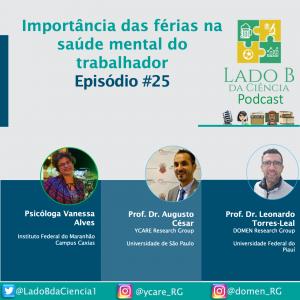 Episódio #25 – Importância das férias na saúde mental do trabalhador- com Psicóloga Vanessa Alves