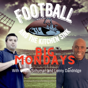 Big Mondays with Coach Schuman and Lenny Dandridge, Talking Football History, Great Coaches and Amazon Book selling??