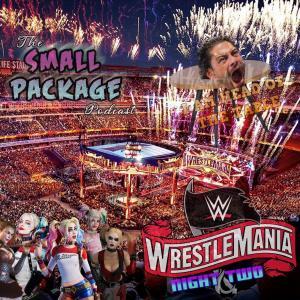 Wrestlemania Special 2021 Part 2