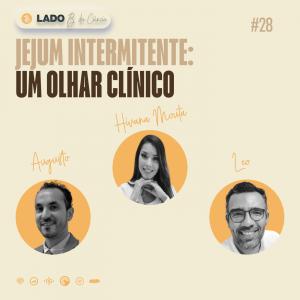 Episódio #29 – Jejum Intermitente: um olhar clínico – Nutricionista Hivana Mouta