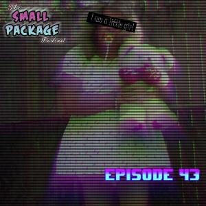 Ep 43: I Wish to be the Little Girl