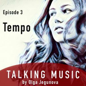 15. Talking Music with Olga Jegunova #3