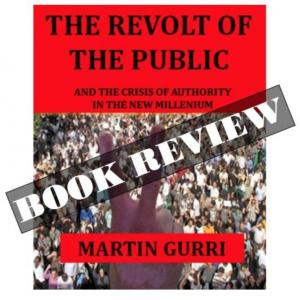 Revolt of the Public and The Crisis of Authority in the New Millennium: BOOK REVIEW