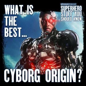 What's the Best Cyborg Origin?
