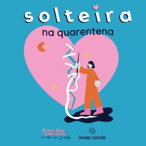 #97/ solitude ou carentena? com Magá Moura e Julia Mendes