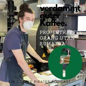 Coffee Pirates Projektkaffee Orang Utan Sumatra