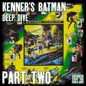 The History of Batman Kenner Action Figures - Part 2 (Batman Forever, Batman & Robin, Batman Beyond)