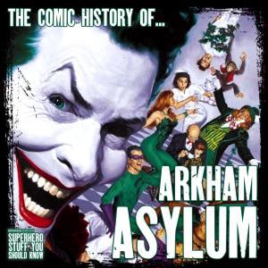 The Comic History of Arkham Asylum