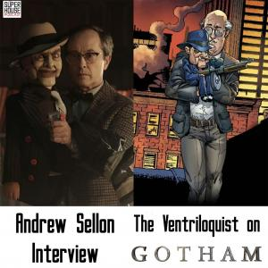 Enter The Ventriloquist: An Interview with Gotham's Mr. Penn (Andrew Sellon)