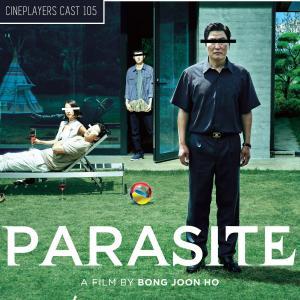 Cineplayers Cast #105 - Parasita e o Cinema Sul-Coreano