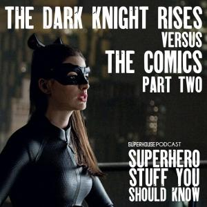 The Dark Knight Rises VS The Comics Part Two