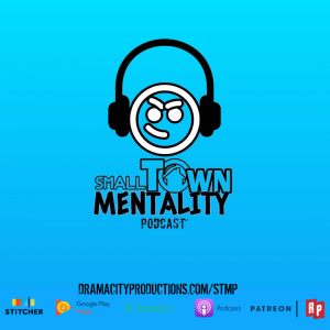 Small Town Mentality Episode 13