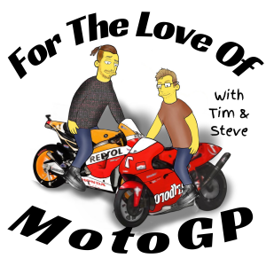 Tim & Steve Chat MotoGP