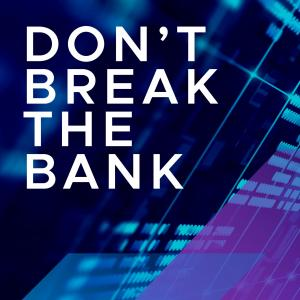 Don't Break the Bank: Run IT, Change IT