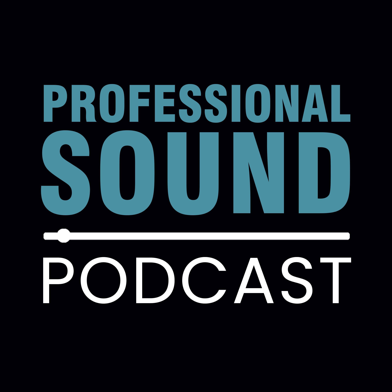 Professional Sound Podcast