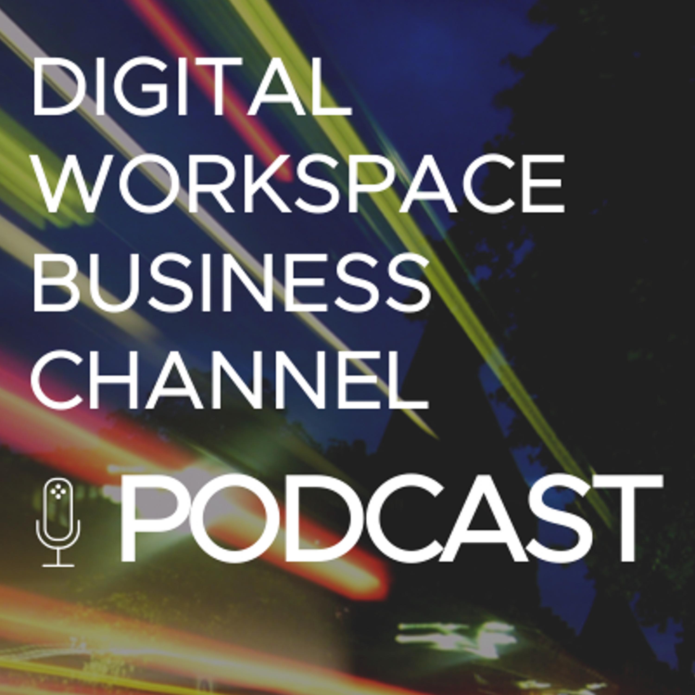 Digital Workspace Business Channel