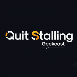 Quit Stalling Geekcast Episode 057 - The Super Bowl of Geekiness