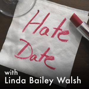 HateDate Redux: Hatedate with Julie Ofcharsky